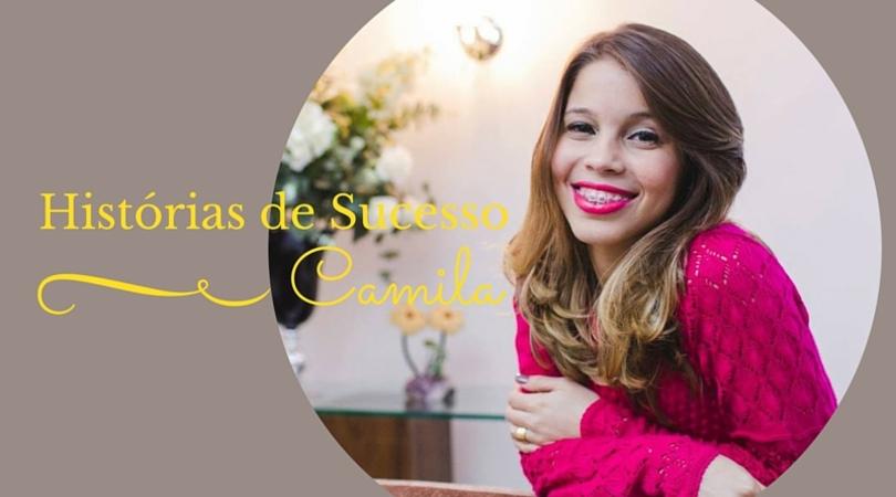 História de sucesso da Camila Gualhanunes